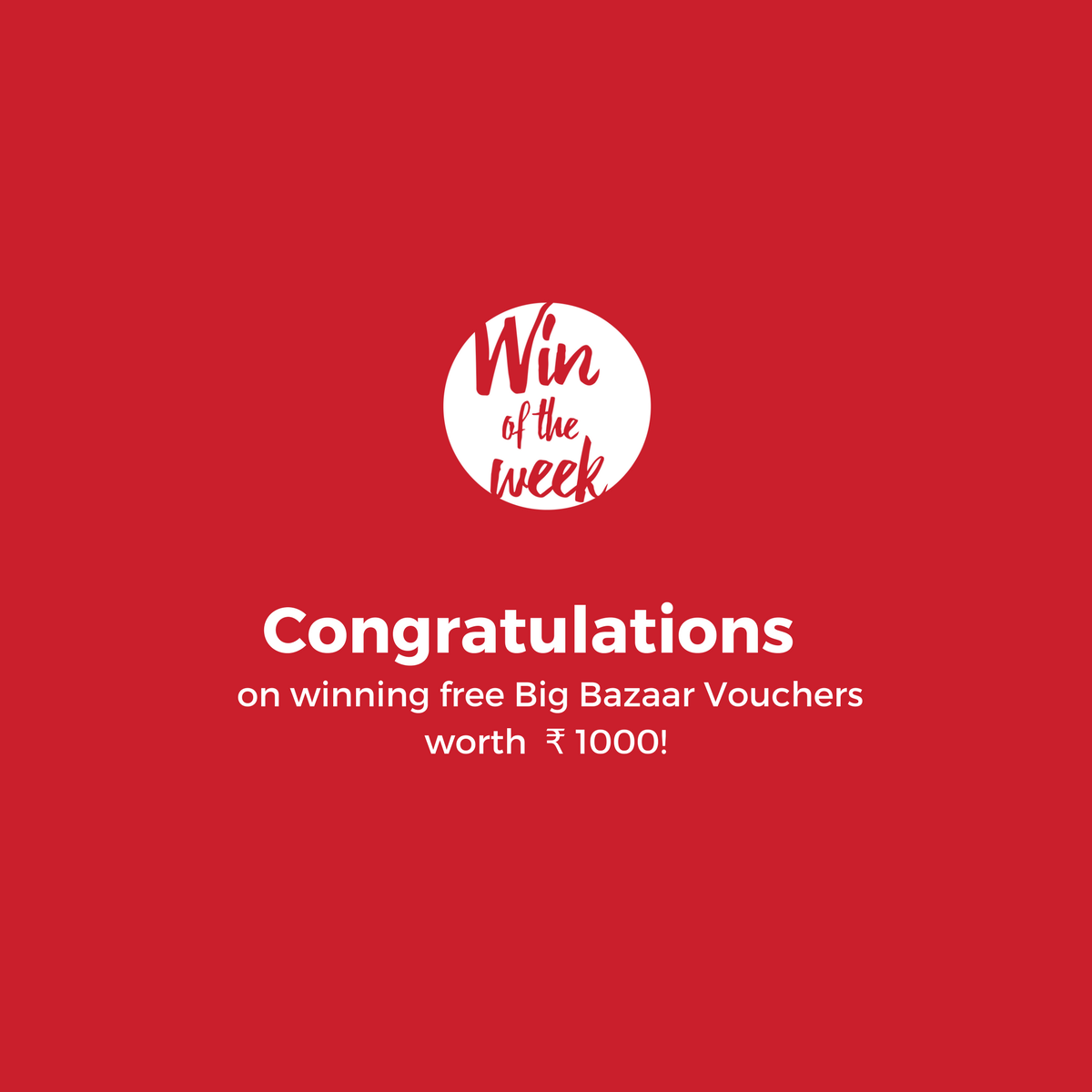 Winner - Win of the Week - Free Big Bazaar Vouchers